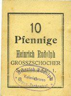 DEUTSCHLAND - NOTGELDSCHEINE (1914-1923) A - J Grosszschocher. Heinrich Rudolph. Kolonialwaren. Billet. 10 pfennig ss