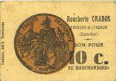 FRANZÖSISCHE NOTSCHEINE Grenade-sur-l'Adour (40). Boucherie Crabos. Billet. 10 centimes ss+