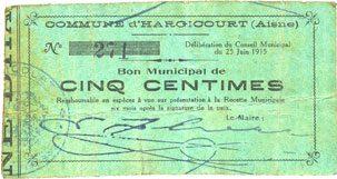 25.6.1915 FRANZÖSISCHE NOTSCHEINE Hargicourt (02). Commune. Billet. 5 centimes 25.6.1915 s
