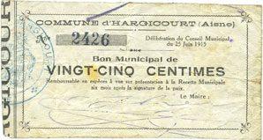 25.6.1915 FRANZÖSISCHE NOTSCHEINE Hargicourt (02). Commune. Billet. 25 centimes 25.6.1915 s