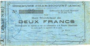 25.6.1915 FRANZÖSISCHE NOTSCHEINE Hargicourt (02). Commune. Billet. 2 francs 25.6.1915 ss