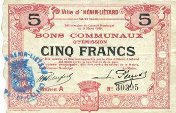 6.3.1916 FRANZÖSISCHE NOTSCHEINE Hénin-Liétard (62). Ville. Billet. 5 francs 6.3.1916, série A ss / s+