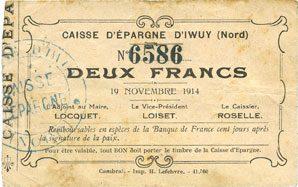 1914-11-19 FRANZÖSISCHE NOTSCHEINE Iwuy (59). Caisse d'Epargne. Billet. 2 francs 19.11.1914 Rousseurs, s-ss
