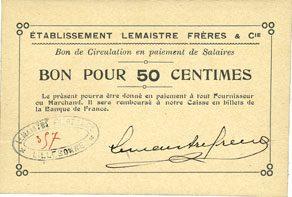 FRANZÖSISCHE NOTSCHEINE Lillebonne (76). Etablissement Lemaistre Frères & Cie. Billet. 50 centimes I