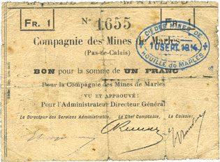 1914 FRANZÖSISCHE NOTSCHEINE Marles (62). Compagnie des Mines de houille. Billet. 1 franc 10 sept 1914 sge