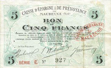 3.12.1914 FRANZÖSISCHE NOTSCHEINE Maubeuge (59). Caisse d'Epargne & de Prévoyance. Billet. 5 francs 3.12.1914, série E s-ss