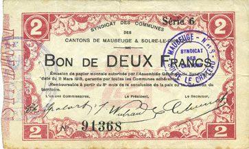 11.3.1915 FRANZÖSISCHE NOTSCHEINE Maubeuge & Solre-le-Château (59). Syndicat des Communes. Billet. 2 francs 11.3.1915 ss
