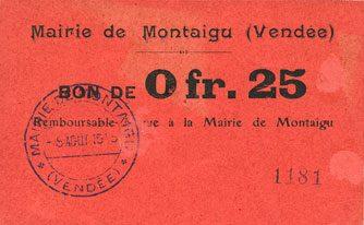 FRANZÖSISCHE NOTSCHEINE Montaigu (85). Mairie. Billet. 25 centimes s