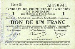 7.7.1916 FRANZÖSISCHE NOTSCHEINE Montmédy (55). Syndicat de Communes de la région de Montmédy. Billet. 1 franc 5 et 7.7.1916, série B ss