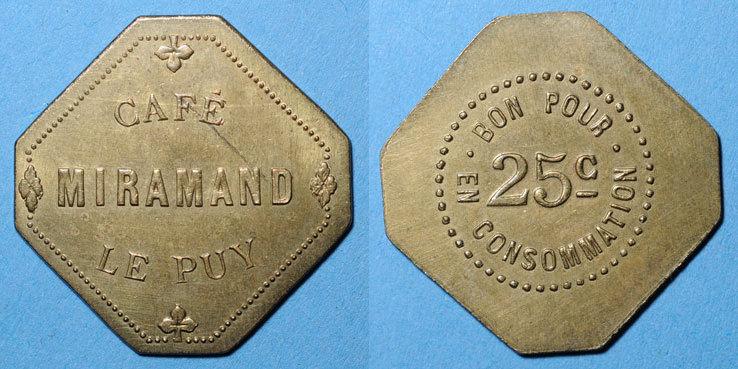 FRANZÖSISCHE NOTMÜNZEN Le Puy (43). Café Miramand. 25 centimes vz