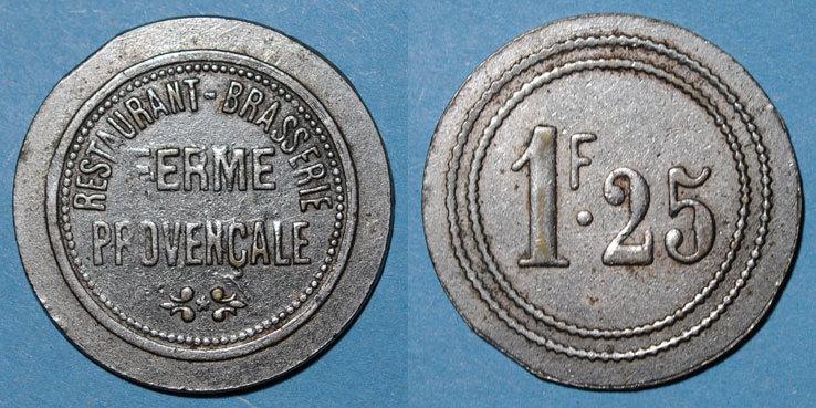1922 FRANZÖSISCHE NOTMÜNZEN Marseille (13). Exposition Coloniale (1922) - Ferme Provençale, Restaurant-Brasserie. 1 franc 25 ss+