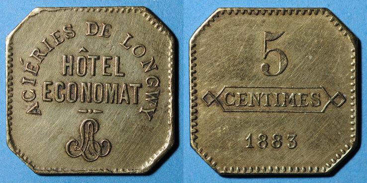 1883 FRANZÖSISCHE NOTMÜNZEN Longwy (54). Aciéries de Longwy - Hôtel Economat. 5 centimes 1883 ss