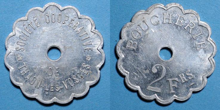 FRANZÖSISCHE NOTMÜNZEN Thaon-les-Vosges (88). Société Coopérative. Boucherie. 2 francs Très petites marques de contact, vz