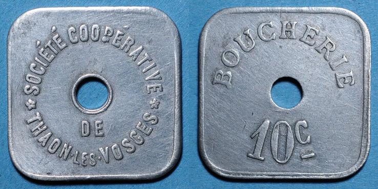 FRANZÖSISCHE NOTMÜNZEN Thaon-les-Vosges (88). Société Coopérative. Boucherie. 10 centimes ss