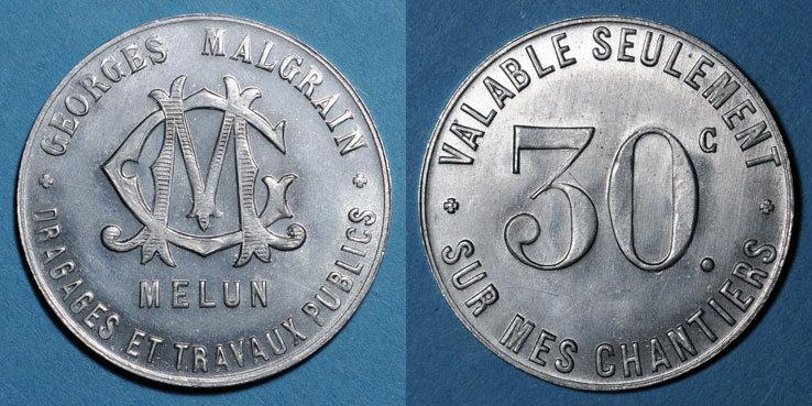 FRANZÖSISCHE NOTMÜNZEN Melun (77). Dragages et Travaux Publics - Georges Malgrain. 30 centimes st / vz+