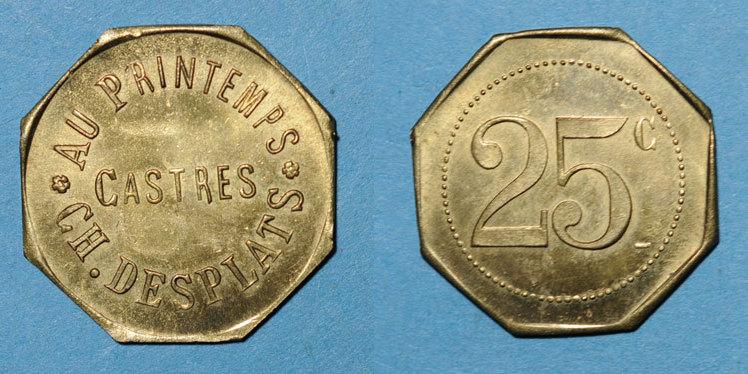 FRANZÖSISCHE NOTMÜNZEN Castres (81). Au Printemps - Ch. Desplats. 25 centimes vz