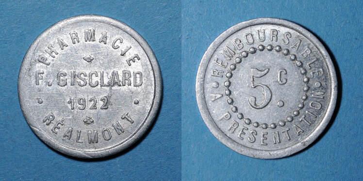 1922 FRANZÖSISCHE NOTMÜNZEN Réalmont (81). Pharmacie F. Gisclard. 5 centimes 1922 ss