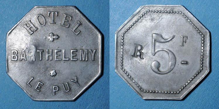 FRANZÖSISCHE NOTMÜNZEN Le Puy (43). Hôtel Barthélemy. 5 francs contremarqué