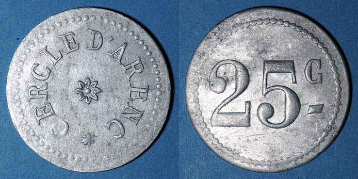 FRANZÖSISCHE NOTMÜNZEN Marseille (13). Cercle d'Arenc. 25 centimes. Inédit ! Inédit ! s-ss