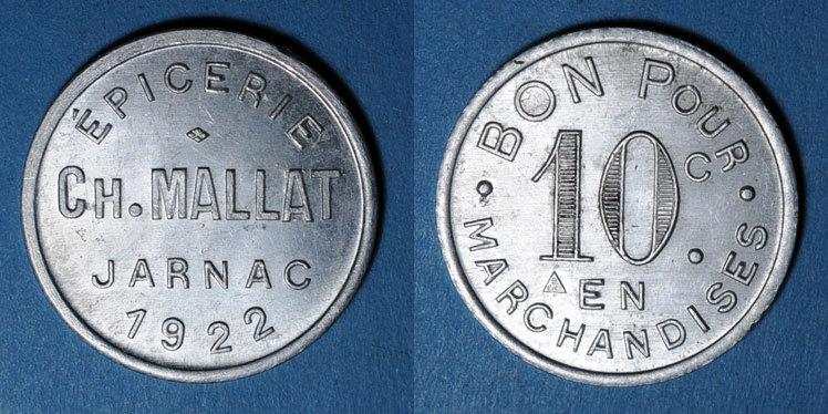 1922 FRANZÖSISCHE NOTMÜNZEN Jarnac (16). Epicerie Ch. Mallat. 10 centimes 1922 ss-vz