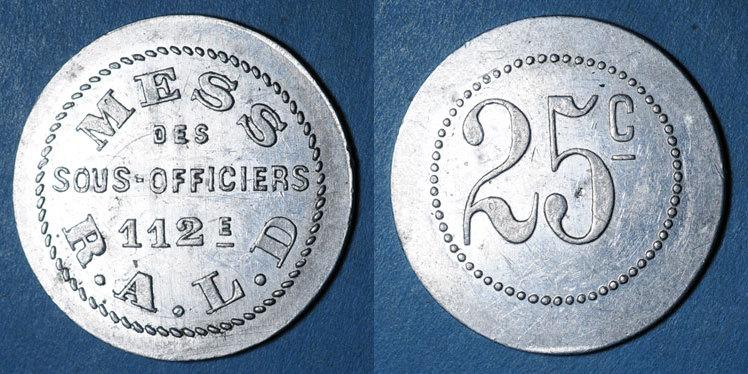 FRANZÖSISCHE NOTMÜNZEN Artillerie. 112e RALD. Mess des Sous-Officiers. Angoulême. 25 centimes ss+
