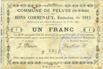1.3.1915 FRANZÖSISCHE NOTSCHEINE Pelves (62). Commune. Billet. 1 franc 1.3.1915 s+