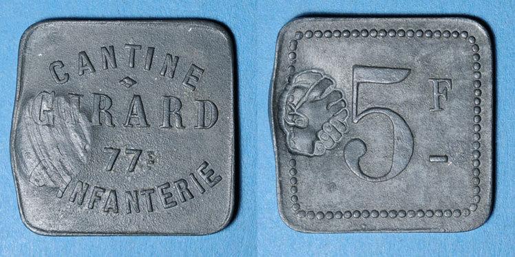 FRANZÖSISCHE NOTMÜNZEN Cholet (49). Cantine GIRARD - 77e d'Infanterie. 5 francs. Contremarqué ss