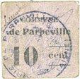 FRANZÖSISCHE NOTSCHEINE Parpeville (02). Commune. Billet. 10 centimes s+ / s