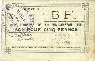 1915 FRANZÖSISCHE NOTSCHEINE Villers-Campeau (59). Commune. Billet. 5 francs 1915, 6e série Inédit avec cette série ! Rousseurs, s