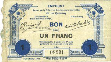 novembre 1914 FRANZÖSISCHE NOTSCHEINE Le Quesnoy (59). Emprunt garanti par la Ville..., Billet. 1 franc novembre 1914 s+ / s