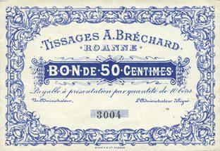FRANZÖSISCHE NOTSCHEINE Roanne (42). Tissages A. Bréchard. Billet. 50 centimes, sans signature, n° 3004 vz+
