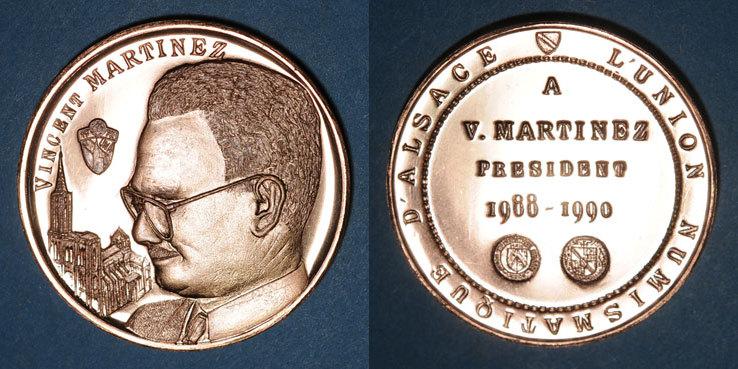 1988-1990 ELSAß Alsace. Strasbourg. Vincent Martinez, président de l'U.N.A. (1988-1990). Médaille bronze. 42,38 mm R ! R ! st