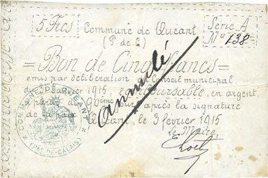 3.2.1915 FRANZÖSISCHE NOTSCHEINE Quéant (62). Commune. Billet. 5 francs 3.2.1915, série A R ! R ! R ! Taché sinon s-ss