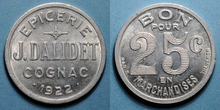 1922 FRANZÖSISCHE NOTMÜNZEN Cognac (16). Epicerie J. Dalidet. 25 centimes 1922 Petits coups / listel sinon vz