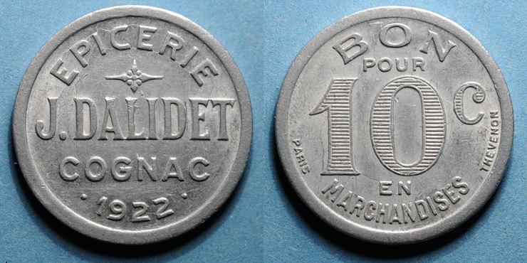 1922 FRANZÖSISCHE NOTMÜNZEN Cognac (16). Epicerie J. Dalidet. 10 centimes 1922 vz