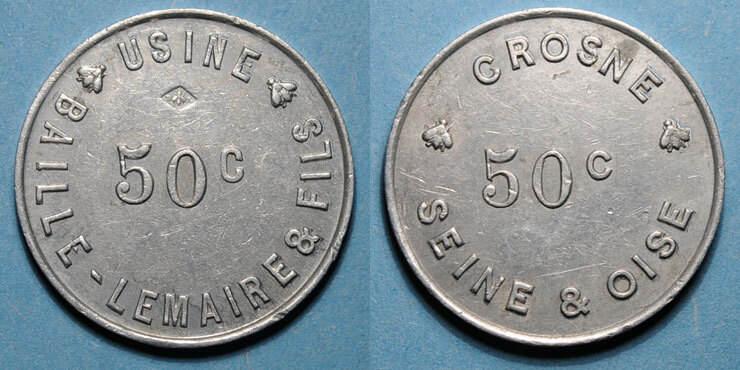 FRANZÖSISCHE NOTMÜNZEN Crosne (91). Usine Baille-Lemaire et Fils. 50 centimes ss