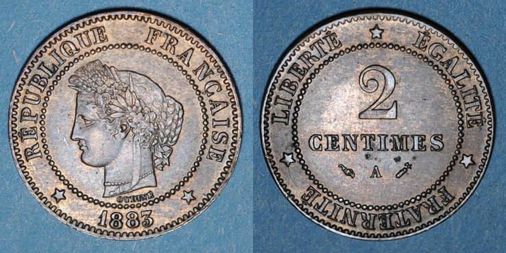 1883 A FRANZÖSISCHE MODERNE MÜNZEN 3e république (1870-1940). 2 centimes Cérès, 1883A ss+