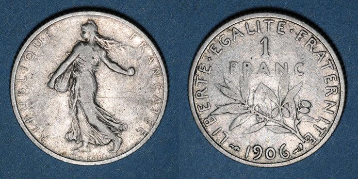 1906 FRANZÖSISCHE MODERNE MÜNZEN 3e république (1870-1940). 1 franc Semeuse 1906 s