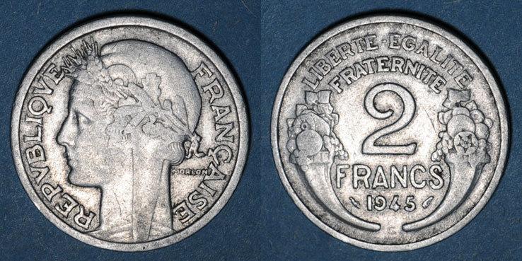 1945 C FRANZÖSISCHE MODERNE MÜNZEN Gouvernement provisoire (1944-47), 2 francs Morlon aluminium 1945C s+