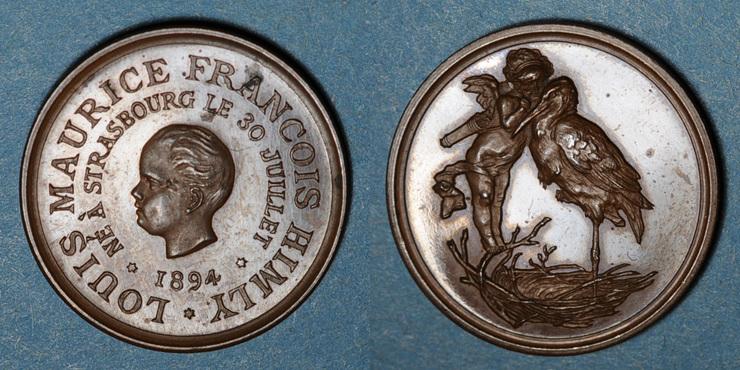 1894 ELSAß Alsace. Strasbourg. Naissance de Louis Maurice François Himly. 1894. Médaille bronze. 22 mm Très petite tache sinon vz