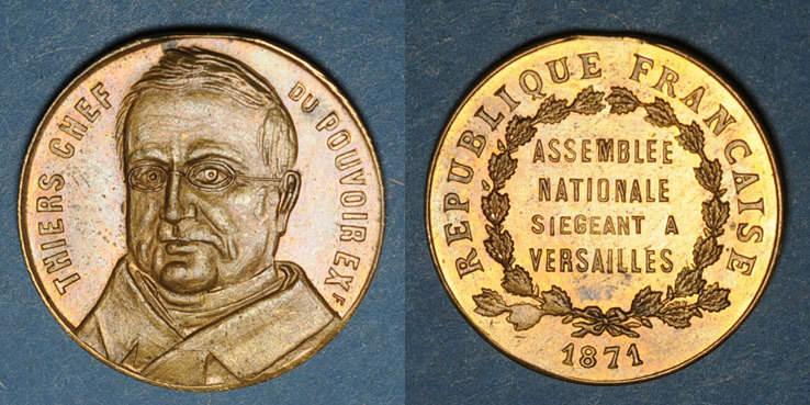 1870-1871 REVOLUTIONÄRE URKUNDEN und KRIEG VON 1870 Guerre de 1870-1871. A. Thiers, élu à l'Assemblée Nationale. Médaille cuivre jaune. 23,25 mm vz