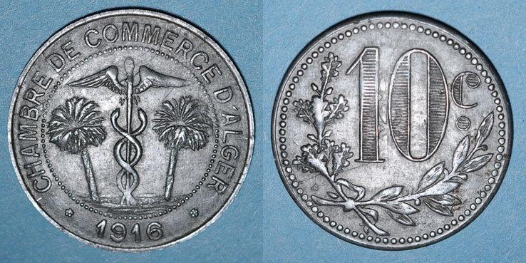 1916 ALTE FRANZÖSISCHE KOLONIEN Algérie. Chambre de Commerce d'Alger. 10 centimes 1916. Fer ss+