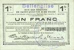 FRANZÖSISCHE NOTSCHEINE  Bellenglise (02). Commune. Billet. S.Q.G., 1 franc  8.8.1916