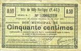 FRANZÖSISCHE NOTSCHEINE  Billy-Montigny (62). Ville. Billet. 50 cmes 19.4.1915, série D
