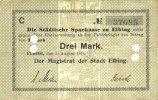 DEUTSCHLAND - NOTGELDSCHEINE (1914-1923) A - J  Elbing (Elblag, Pologne). Städtische Sparkasse. Billet. 3 mark 5.8.1914, annulat