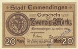 DEUTSCHLAND - NOTGELDSCHEINE (1914-1923) A - J  Emmendingen. Stadt. Billet. 20 mark 30.10.1918, original, N° 165 !