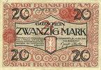 DEUTSCHLAND - NOTGELDSCHEINE (1914-1923) A - J  Frankfurt am Main. Billet. 20 mark 15.10.1918, cachet rouge de prolongation...