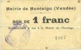 FRANZÖSISCHE NOTSCHEINE Montaigu (85). Mairie. Billet. 1 franc s+  / ... 6,00 EUR  zzgl. 7,00 EUR Versand