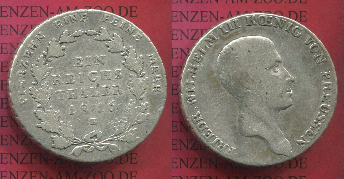 1 Taler Silbermünze 1816 Preußen Königreich Preußen Taler 1816 B