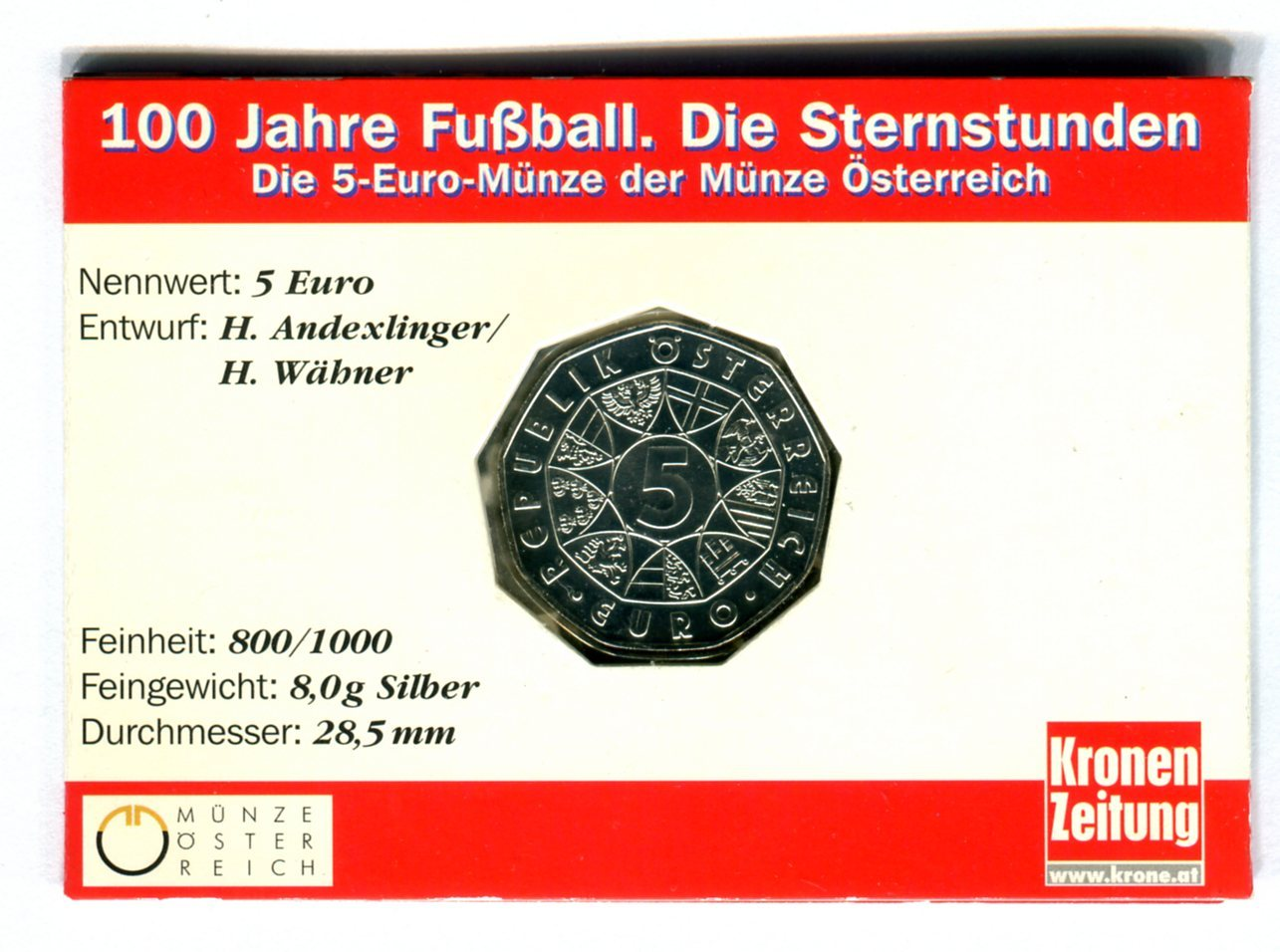 5 Euro Silber 2004 österreich 100 Jahre Fußball Die Sternstunden